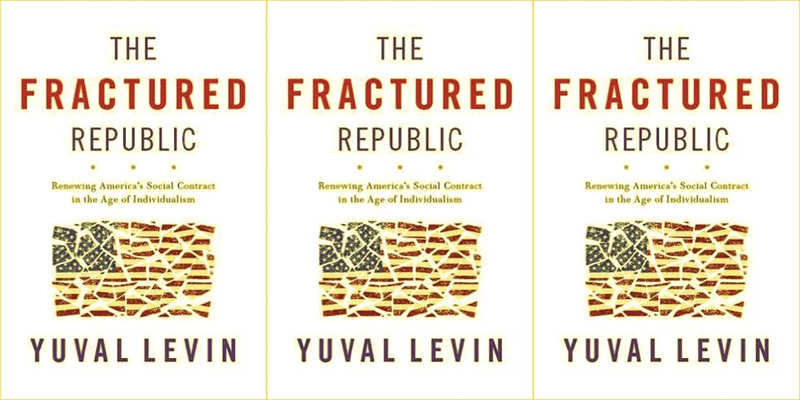 David Frum on Yuval Levin's 'The Fractured Republic'